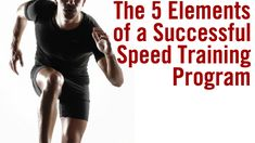 Reach your true speed potential by developing the five elements that determine how fast you can move.