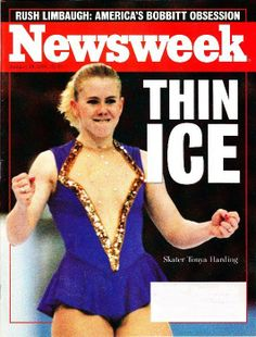 """Tonya Harding - Newsweek,  """"Its really sad to think how far she could have gone...what went tragically wrong?"""""""