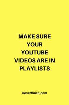Make sure your YouTube videos are in playlists. YouTube really like this.  #MarketingTip #YouTube #Marketing