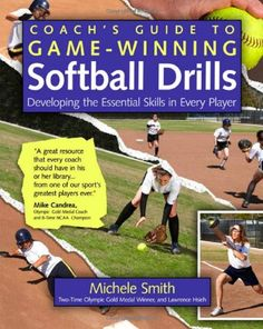 Coach's Guide to Game-Winning Softball Drills: Developing the Essential Skills in Every Player $11.53