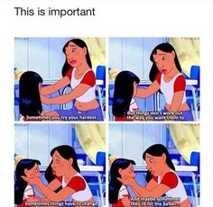 This is a very important lesson. Another reason Lilo and Stitch is the best Disney movie!