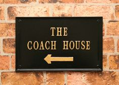 The Coach House - elegant rectangular house cast metal house sign in black with gold lettering. The gold arrow informative but still chic!  www.rockartisansigns.co.uk Metal House Signs, House Cast, Coach House, English House, Metal Casting, Home Signs, Home Crafts, Signage, Arrow