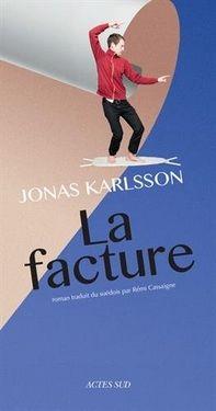La facture, Jonas Karlsson ~ Le Bouquinovore