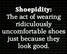SHOE QUOTES - remember this: