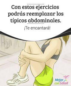 Con estos #ejercicios podrás #reemplazar los típicos #abdominales. ¡Te encantará!  Para lucir un #vientre plano no es necesario hacer abdominales. Hay ejercicios alternativos que son igual de eficaces. Te mostramos cómo hacerlos. #Curiosidades