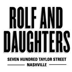 Rolf and Daughters Restaurant, Nashville TN