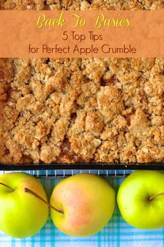 5 TOP TIPS to make the perfect apple crisp ...or crumble every time. From ingredients to method, learn the secrets to getting rave reviews every time for this classic Fall comfort food dessert.
