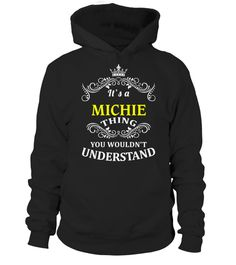 # MICHIE .  HOW TO ORDER:1. Select the style and color you want:2. Click Reserve it now3. Select size and quantity4. Enter shipping and billing information5. Done! Simple as that!TIPS: Buy 2 or more to save shipping cost!Paypal | VISA | MASTERCARDMICHIE t shirts ,MICHIE tshirts ,funny MICHIE t shirts,MICHIE t shirt,MICHIE inspired t shirts,MICHIE shirts gifts for MICHIEs,unique gifts for MICHIEs,MICHIE shirts and gifts ,great gift ideas for MICHIEs cheap MICHIE t shirts,top MICHIE t shirts…