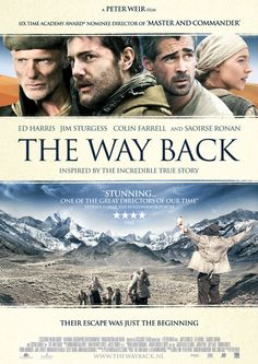 The Way Back... Movie that deserves to be seen !  I loved this movie and have just ordered the book from my library.