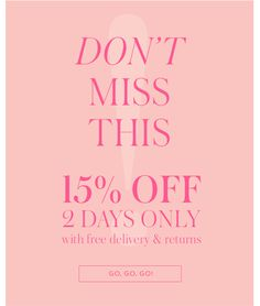 Don't Miss This! 15% off... 2 days to shop