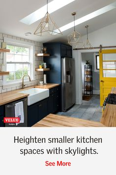 Use skylights to add light, depth and value to small spaces. Kitchen Redo, Kitchen Remodel, Kitchen Design, Room Kitchen, Dining Room, Decoration, Home Interior Design, Home Remodeling, Home Kitchens