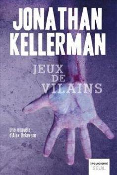Jonathan Kellerman - Jeux de vilains