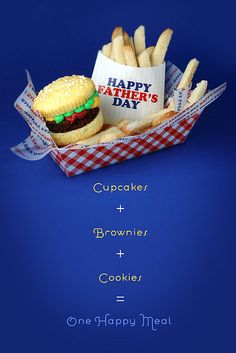 A burger that is cake and fries that are cookies and me that is happy.