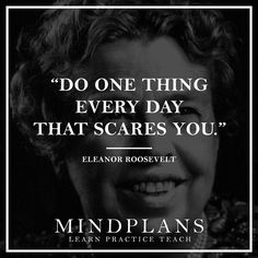 Do one thing every day that scares you. -Eleanor Roosevelt --- #wisdom #fail #success #lifequote #quote #successquote #motivation #successful #successfulday #successfulnight #successstory #successdriven #successo #lifeisgreat #lifeisgreat #amazing #awesome #selfmade #top5 #nextlevel #startup #entrepreneur #entrepreneurlife #startwithwhy