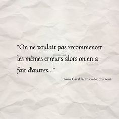We did not want to repeat the same mistakes so we made others. Quotes Francais, Book Quotes, Life Quotes, Stone Quotes, Insta Bio, Image Citation, Rap, Monday Quotes, Simple Quotes