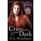 Cries in the Dark (Kindle Edition)By P. A. Woodburn