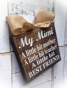 Mimi Sign Mom SignWood Block Plaque Mother's Day by DesignsBySyds Mothers Quotes To Children, Mothers Day Quotes, Child Quotes, Grandma Quotes, Son Quotes, Daughter Quotes, Family Quotes, Birthday Wishes For Daughter, Happy Birthday
