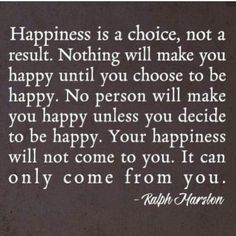 Inspirational Quotes:  Quote by Ralph Harston.