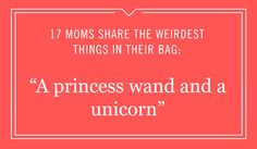 Aside from the essentials, mom always has something extra in her handbag. Find out what these toddlers left in mom's tote.