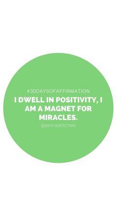 30 Days of Affirmation: Week 1 | Jenna Rammell