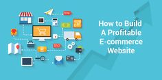 HOW TO BUILD A PROFITABLE E-COMMERCE WEBSIT. Find all you need to know at http://www.rasbor.com/blog/how-to-build-a-profitable-ecommerce-website/