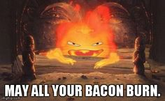 Howl's Moving Castle's Calcifer! haha this is so funny!