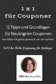 12 Tipps und Grundlagen zum Couponen - Teil 1 der Reihe Couponing für Anfänger. Das solltest du wissen, bevor du mit dem Couponing beginnst.