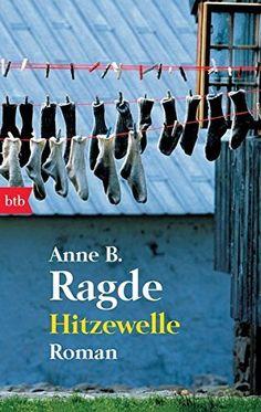 Hitzewelle : Roman by Anne B. Ragde   LibraryThing