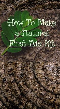 How to make a natural first aid kit - a must have for every house.
