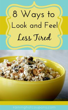 8 Ways To Look & Feel Less Tired
