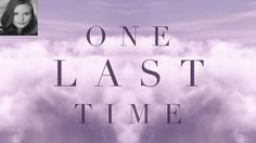 Sing along to #OneLastTime by #ArianaGrande with this awesome lyric video  Jordan Mazarati