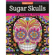 Sugar Skulls Coloring Book (Coloring is Fun) (Design Originals) 32 Fun & Quirky Art Activities Inspired by the Day of the Dead, from Thaneeya McArdle; Extra-Thick Perforated Pages Resist Bleed-Through Skull Coloring Pages, Free Adult Coloring Pages, Printable Coloring Pages, Coloring Books, Quirky Art, Whimsical Art, Sugar Skull Art, Sugar Skulls, Basic Art Techniques