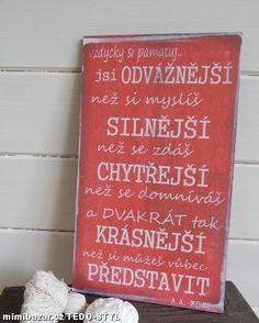 Cedule nástěnná s citátem JSI... ♥ Afirmace Chalkboard Quotes, Art Quotes, Signs, Photos, Novelty Signs