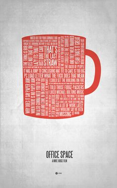 Movie Quote Typographical Poster- Office Space