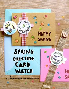 Celebrate spring with these adorable DIY paper watches and greeting cards!