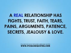 Truth. having arguments  is HEALTHY in a relationship.It can help understand wht makes the other tick and what doesn't' that way they dont run off to someone else with bottled emotions that felt couldnt be said to their spouse. If you've never had a fight doesnt mean the relationship is perfect.It may be just be brewing.. But temper tantrums aren't the better end of fights.