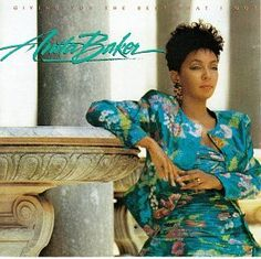 Anita Baker - Giving You the Best That I Got (1988)