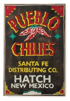 Hatch, New Mexico just north of Las Cruces off is known as the Chile Capital of the world. Santa Fe distributing Co.