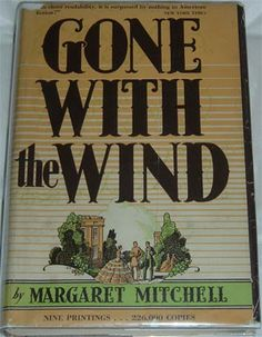 Gone With The Wind.  The book.  Not the movie.