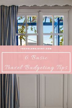Travel Budgeting Tips #TravelBudget #BudgetTravel