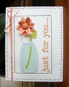 """From Donna using Colored Impressions Software made this card so easy.  L.I. Template #L9754; a little faux stitching; and, some twine make it """"just for you"""" perfect.  :-)"""
