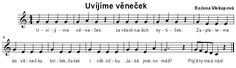 Uvíjíme věneček Sheet Music, Songs, Education, Onderwijs, Song Books, Learning, Music Sheets