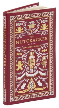 The Hardcover of the The Nutcracker (Barnes & Noble Collectible Editions) by Alexandre Dumas at I Love Books, Books To Read, My Books, Classic Literature, Classic Books, Noble Books, Christmas Books, Merry Christmas, Books For Teens