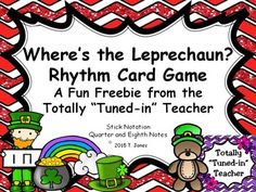 Hooray for a FREEBIE!!!  Where is the Leprechaun Rhythm Card Printable Game (ta/ti-ti Stick Notation) is a fun twist for reinforcing reading rhythm patterns.  Simply print the rhythm cards, hide the leprechaun, and play!  Extra suggestions for use included.