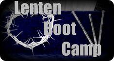 Lent boot camp