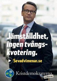 Election Poster Valaffisch Kristdemokraterna (Sweden) 2014 Sweden, Trail, Campaign, Poster, Posters