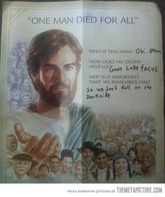One man died for all…