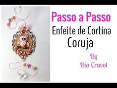 Enfeite de Cortina de Coruja-Biscuit - Passo a Passo -Bia Cravol - YouTube                                                                                                                                                                                 Mais