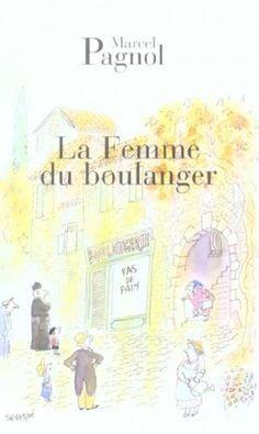 Marcel Pagnol, La femme du boulanger