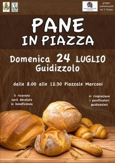 Pane in Piazza a Guidizzolo http://www.panesalamina.com/2016/49857-pane-in-piazza-a-guidizzolo.html
